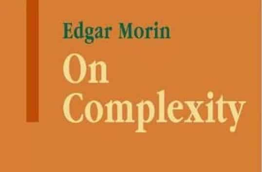 Book tip: On Complexity by Edgar Morin