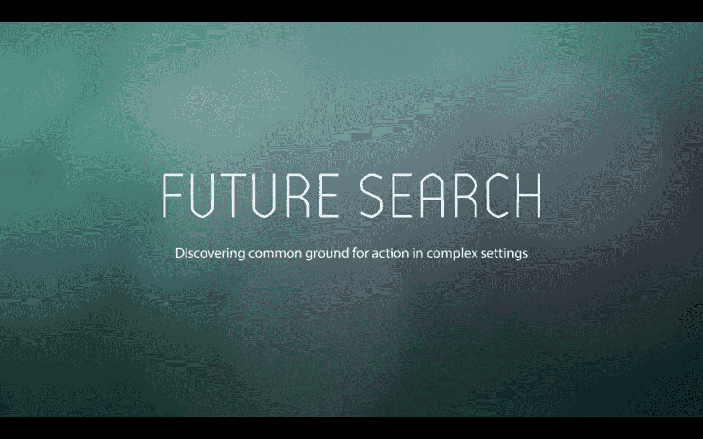 Future Search Philosophy
