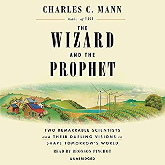 Book tip: The Wizard and the Prophet by Charles Mann