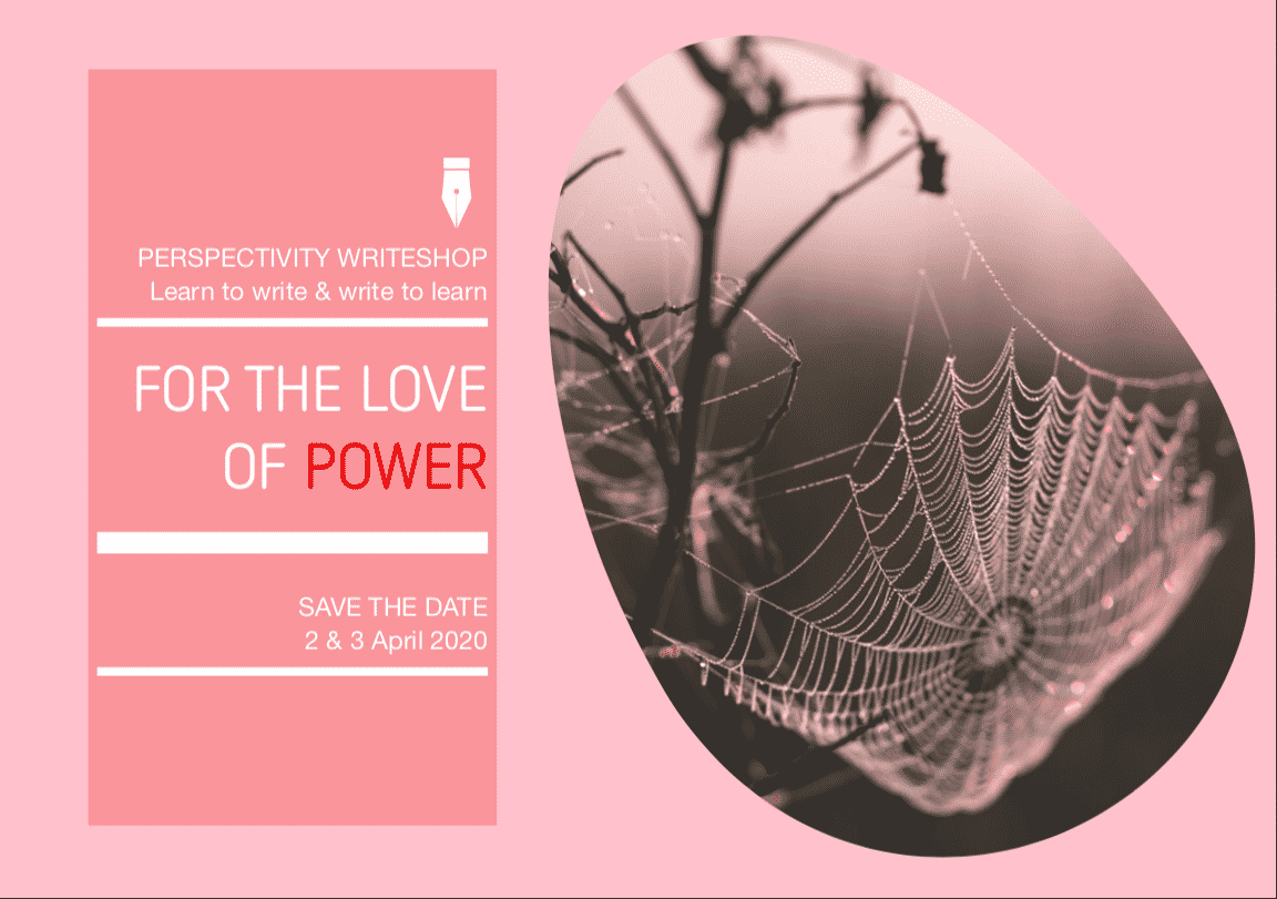 Writeshop 2&3 April 2020 online – For the love of power